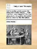 Hymns on the Lord's Supper by John and Charles Wesley, with a Preface, Concerning the Christ...