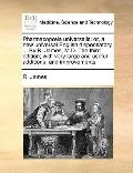 Pharmacopia Universalis : Or, a new universal English dispensatory... . by R. James, M. D. t...