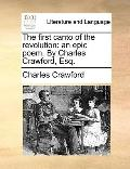 First Canto of the Revolution : An epic poem. by Charles Crawford, Esq