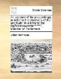 Account of the Proceedings, in Order to the Discovery of the Longitude : In a letter to the ...