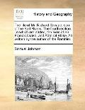 Life of Mr Richard Savage, Son of the Earl Rivers the Fourth Edition to Which Are Added, the...
