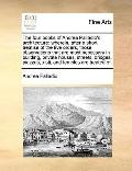 Four Books of Andrea Palladio's Architecture : Wherein, after a short treatise of the five o...