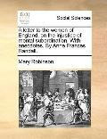 Letter to the Women of England, on the Injustice of Mental Subordination with Anecdotes by A...