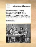 Reflections on the English Language, in the Nature of Vaugelas's Reflections on the French; ...