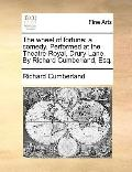 Wheel of Fortune : A comedy. Performed at the Theatre-Royal, Drury-Lane. by Richard Cumberla...