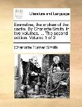 Emmeline, the Orphan of the Castle by Charlotte Smith in Two Volumes the Second Edition Volu...