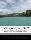 Webster's Guide to World Governments : Grenada, featuring Queen Elizabeth II, Governor-Gener...