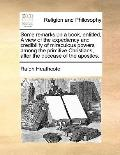 Some Remarks on a Book, Entitled, a View of the Expediency and Credibility of Miraculous Pow...