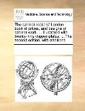Cabinet-Makers' London Book of Prices, and Designs of Cabinet Work, Illustrated with Twenty-...