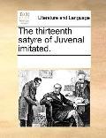 Thirteenth Satyre of Juvenal Imitated