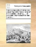 New Geographical Dictionary : Containing a brief description of the countries, empires, ... ...