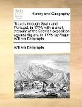 Travels Through Spain and Portugal, in 1774; with a Short Account of the Spanish Expedition ...