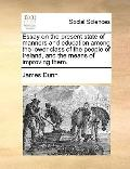 Essay on the Present State of Manners and Education among the Lower Class of the People of I...