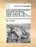 New Voyage to Guine : Describing the customs, manners, soil, ... Likewise, an account of the...