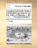 Supplement to Mr Samuel Puffendorf's Introduction to the History of Europe : ... by J. C... ...