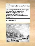 Principles of Natural Philosophy : With some remarks up an the fundamental principles of the...