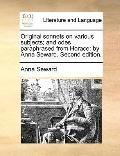 Original Sonnets on Various Subjects; and Odes Paraphrased from Horace : By Anna Seward. Sec...