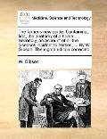Farrier's New Guide Containing, First, the Anatomy of a Horse; Secondly, an Account of All t...