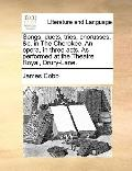 Songs, Duets, Trios, Chorusses, and C in the Cherokee an Opera, in Three Acts As Performed a...