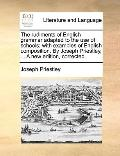 Rudiments of English Grammar Adapted to the Use of Schools; with Examples of English Composi...