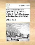 Some Considerations in Relation to Trade, Humbly Offered to His Grace Her Majesty's High Com...