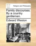 Family Discourses by a Country Gentleman