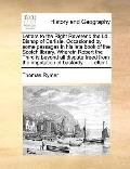 Letters to the Right Reverend the Ld Bishop of Carlisle Occasioned by Some Passages in His L...