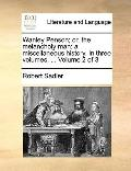 Wanley Penson; or, the Melancholy Man : A miscellaneous history. in three volumes... . Volum...