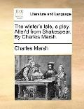 Winter's Tale, a Play Alter'D from Shakespear by Charles Marsh