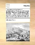 Theory and Practice of Architecture; or Vitruvius and Vignola Abridg'D the First, by the Fam...