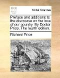 Preface and Additions to the Discourse on the Love of Our Country by Doctor Price The