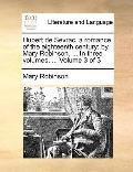 Hubert de Sevrac, a Romance, of the Eighteenth Century; by Mary Robinson, in Three
