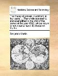Theory of Comets, Illustrated, in Four Parts the Whole Adapted to, and Exemplified in the Or...