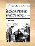 Tutor's Guide, Being a Complete System of Arithmetic; with Various Branches in the Mathemati...