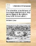 Absolute Unlawfulness of the Stage Entertainment, Fully Demonstrated by William Law, a M a N...