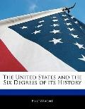 United States and the Six Degrees of Its History