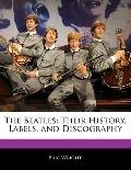 Off the Record Guide to the Beatles : Their History, Labels, and Discography