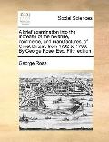 Brief Examination into the Increase of the Revenue, Commerce, and Manufactures, of Great Bri...
