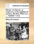 Hubert de Sevrac, a Romance, of the Eighteenth Century by Mrs Robinson