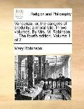 VanCenza; or, the Dangers of Credulity; a Moral Tale in Two Volumes by Mrs M Robinson, the F...
