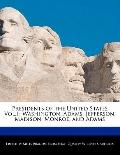 Presidents of the United States : Washington, Adams, Jefferson, Madison, Monroe, and Adams