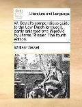W Sewel's Compendious Guide to the Low-Dutch Language, Partly Enlargedand Improv'D by James ...