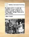 Synopsis of the Medicinal Contents of the Most Noted Mineral Waters, Analysed by Dr Higgins,...