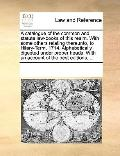 Catalogue of the Common and Statute Law-Books of This Realm with Some Others Relating Thereu...