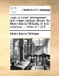 Julia, a Novel; Interspersed with Some Poetical Pieces by Helen Maria Williams In