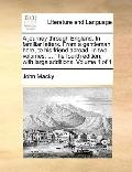 Journey Through England in Familiar Letters from a Gentleman Here, to His Friend Abroad in T...