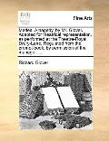 Medea a Tragedy, by Mr Glover Adapted for Theatrical Representation, As Performed at the The...
