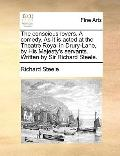 Conscious Lovers a Comedy As It Is Acted at the Theatre Royal in Drury-Lane, by His Majesty'...