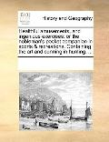 Healthful Amusements, and Ingenious Exercises : Or the nobleman's pocket companion in sports...