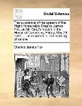 Substance of the Speech of the Right Honourable Charles James Fox, on Mr Grey's Motion in th...